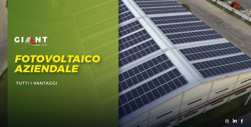 Vantaggi fotovoltaico aziendale